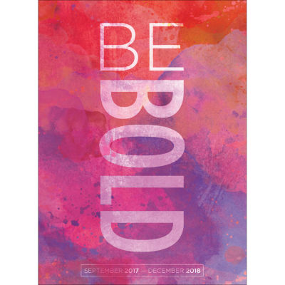 2018 Be Bold Monthly Planner