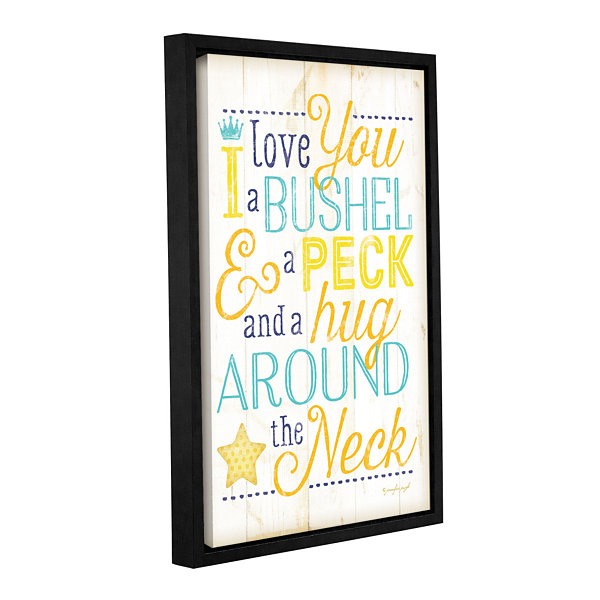 Brushstone I Love You A Bushel And A Peck GalleryWrapped Floater-Framed Canvas Wall Art