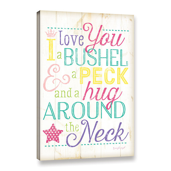 Brushstone I Love You A Bushel And A Peck Girl Gallery Wrapped Canvas Wall Art