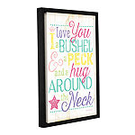 Brushstone I Love You A Bushel And A Peck Girl Gallery Wrapped Floater-Framed Canvas Wall Art