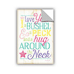 Brushstone I Love You A Bushel And A Peck Girl Removable Wall Decal