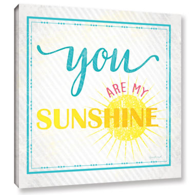 Brushstone You Are My Sunshine Gallery Wrapped Canvas Wall Art
