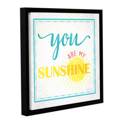 Brushstone You Are My Sunshine Gallery Wrapped Floater-Framed Canvas Wall Art