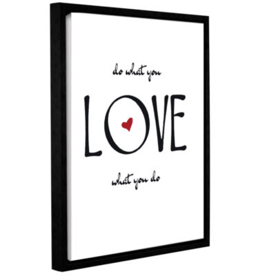 Brushstone Do What You Love Gallery Wrapped Floater-Framed Canvas Wall Art