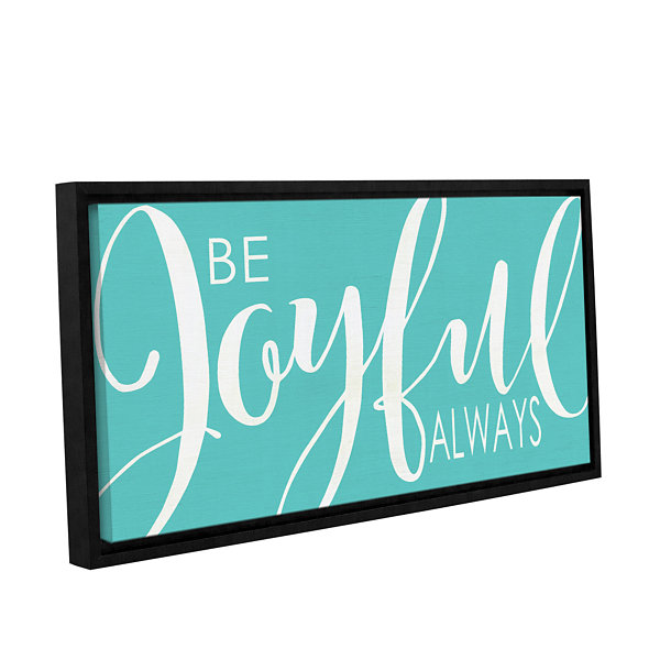 Brushstone Be Joyful Turquoise Gallery Wrapped Floater-Framed Canvas Wall Art
