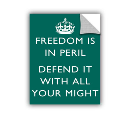 Brushtone Freedom Is In Peril Defend It With All Your Might Removable Wall Decal