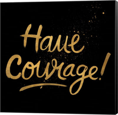 Metaverse Art Have Courage Canvas Wall Art