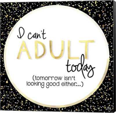 Metaverse Art I Can't Adult Today Canvas Wall Art