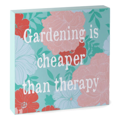 JCPenney Home 8x8 Word Block Gardening Is Cheaper Wall Sign