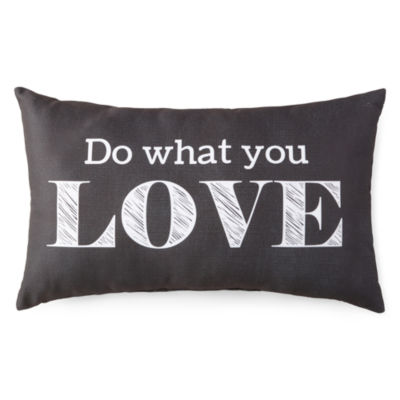 JCPenney Home™ Do What You Love Decorative Pillow
