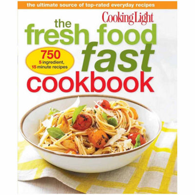 "Cooking Light ""The Fresh Food Fast Cookbook"""