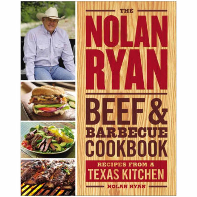 Nolan Ryan Beef And Barbecue Cookbook