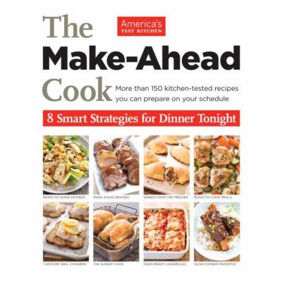 The Make Ahead Cook