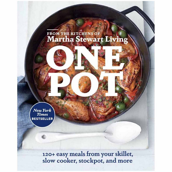 One Pot 120 Easy Meals From Your Skillet, Slow Cooker, Stockpot and More