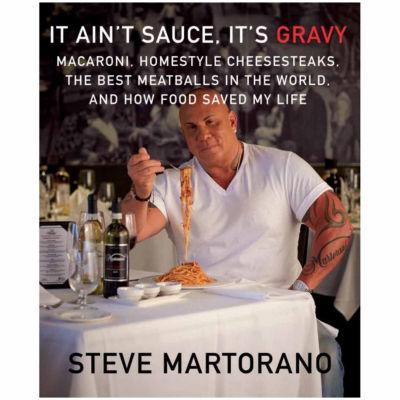 """""""It Ain't Sauce, It's Gravy"""" by Steve Martorano"""