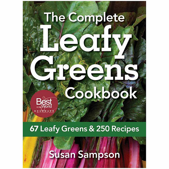 """The Complete """"Leafy Greens Cookbook"""""""