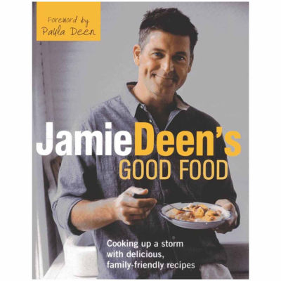 """Jamie Deens Good Food"" by Paula Deen"