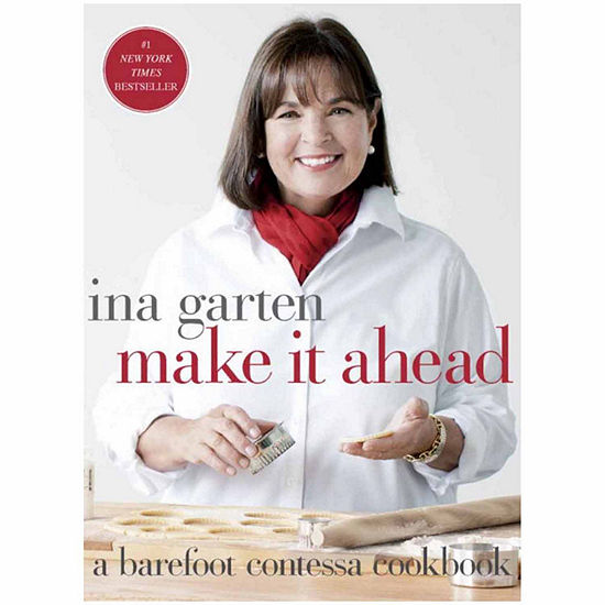Make It Ahead A Barefoot Contessa Cookbook
