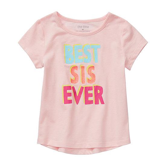 Okie Dokie Sister Girls Round Neck Short Sleeve Graphic T-Shirt-Toddler