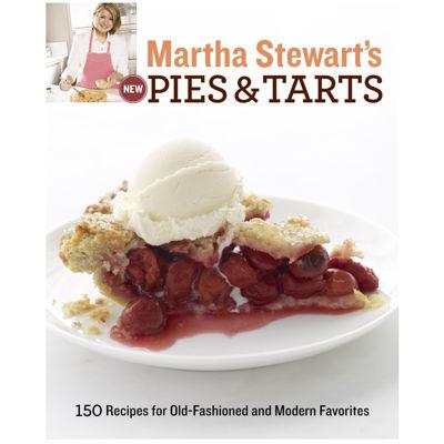 Martha Stewart's New Pies & Tarts