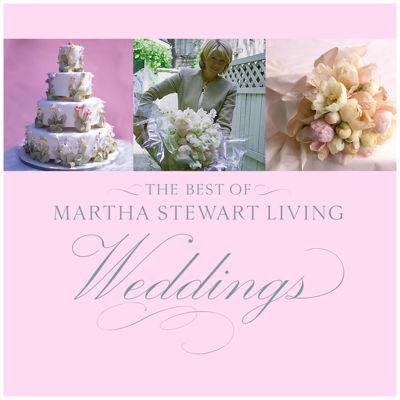 THE BEST OF MARTHA STEWART LIVING WEDDIN
