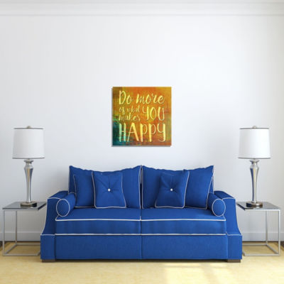 Motivational Wall Art Makes You Happy Wall Decor Panel