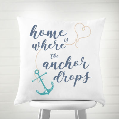 Cathy's Concepts Home Is Where The Anchor Drops Square Throw Pillow