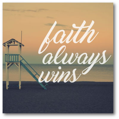 Faith Always Wins Canvas Art