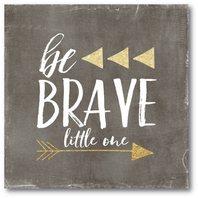 Be Brave Little One Canvas Art
