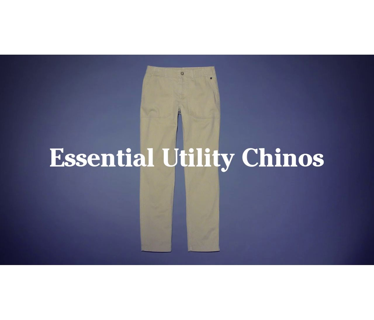Video: Ws Essential Chino Utility Pant