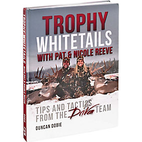 Trophy Whitetails w/ Pat & Nicole Reeve
