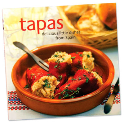 Tapas: Delicious Little Dishes From Spain Cookbook