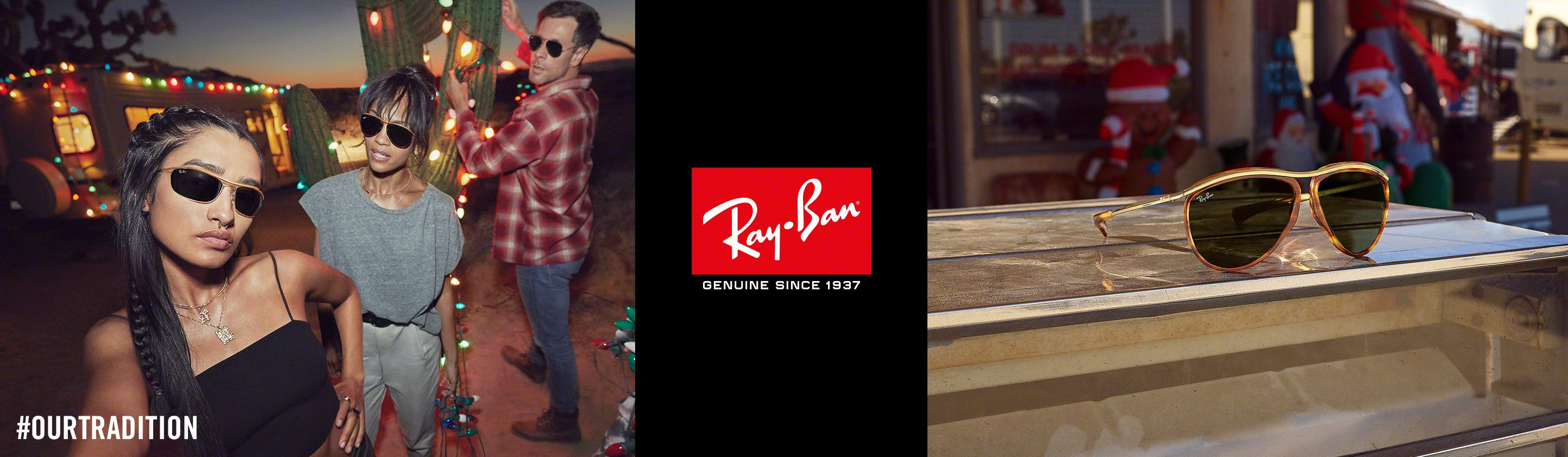 Ray-Ban. #OURTRADITION