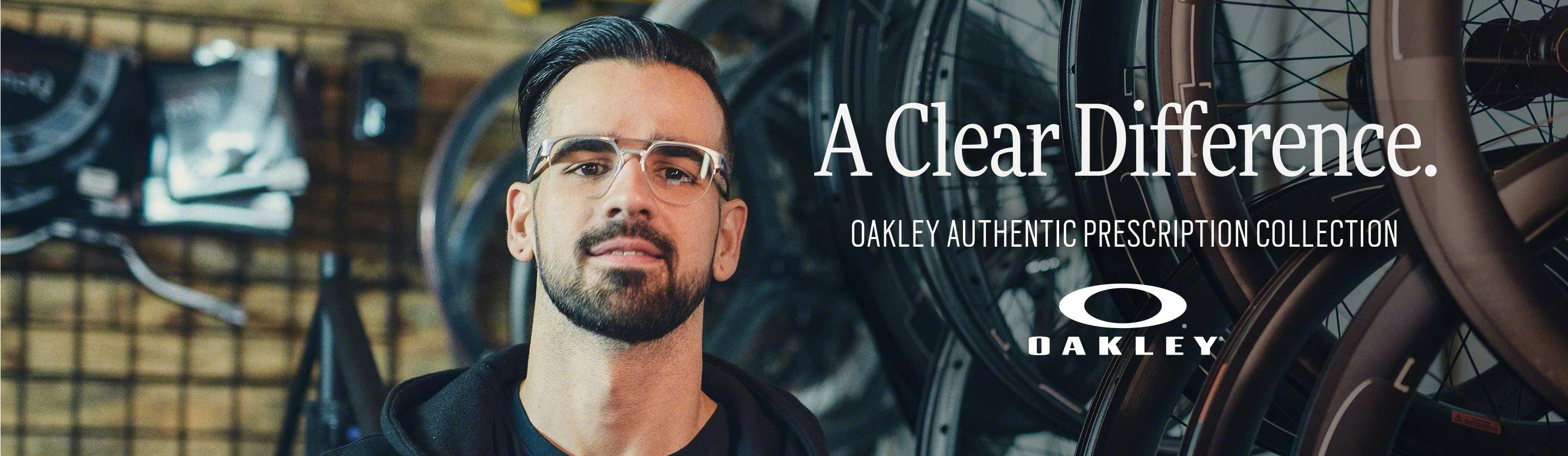 A Clear Difference. Oakley authentic prescription collection.
