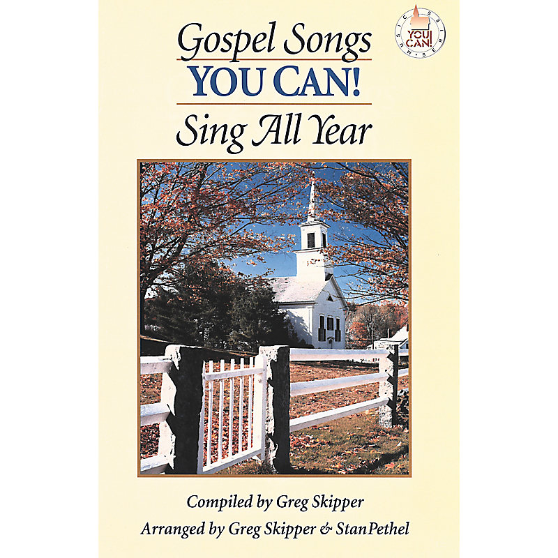 Gospel Songs You Can! Sing All Year – Unison & 2-Part You Can! Choral Book  (Min  10)