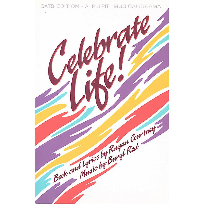Celebrate Life! – SATB Choral Book (Min. 10)