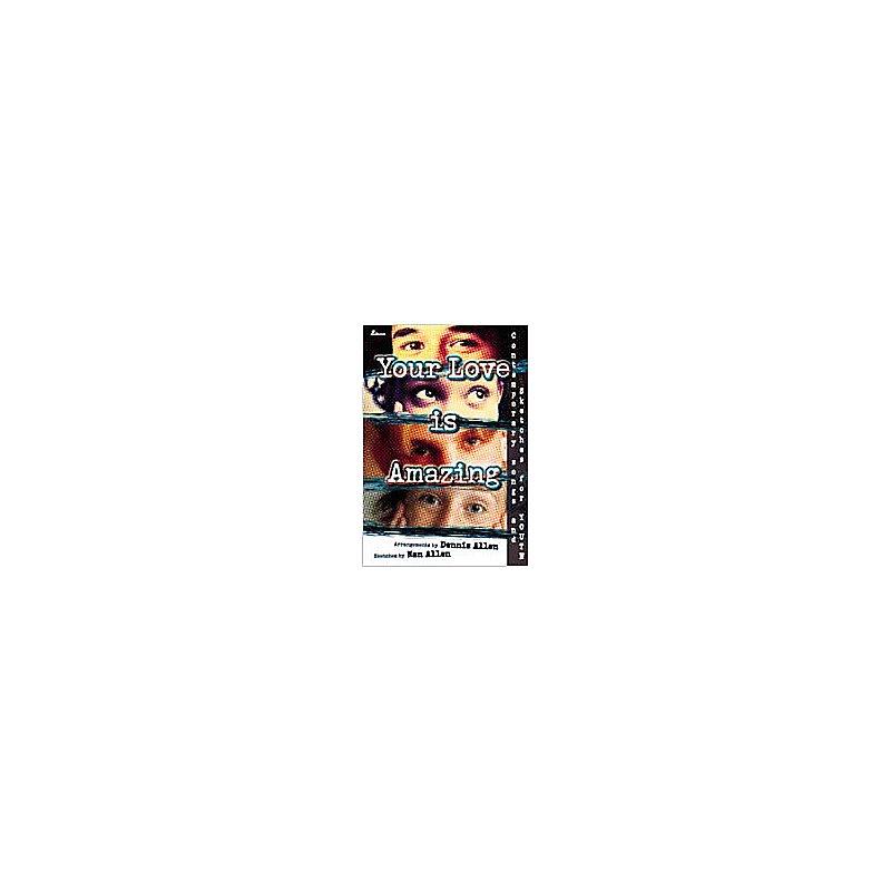 Your Love Is Amazing - Split-Track Accompaniment CD
