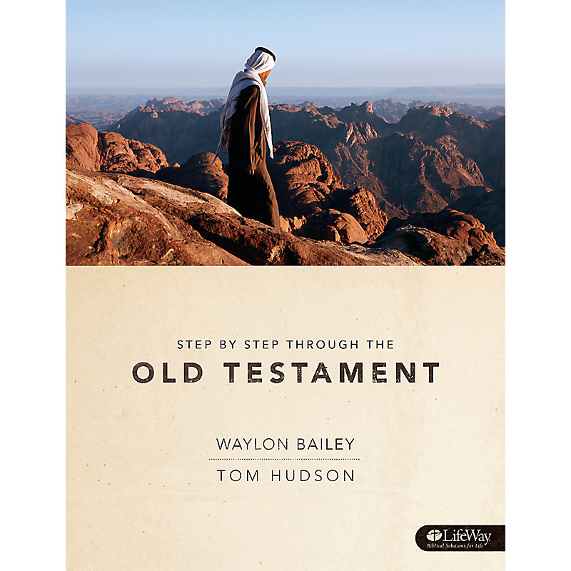 Step by Step Through the Old Testament - Member Guide