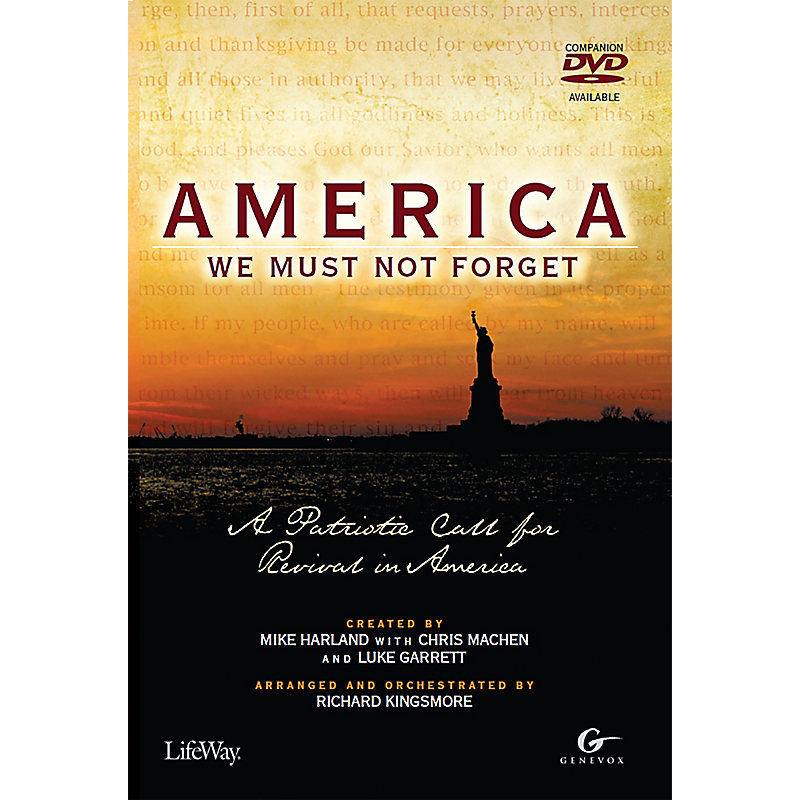 America, We Must Not Forget - Choral Book (Min. 10)