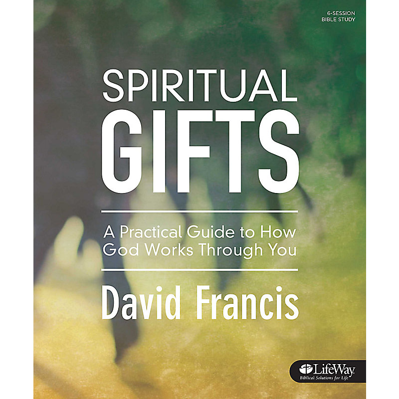 Bible studies on spiritual gifts lifeway spiritual gifts negle Choice Image