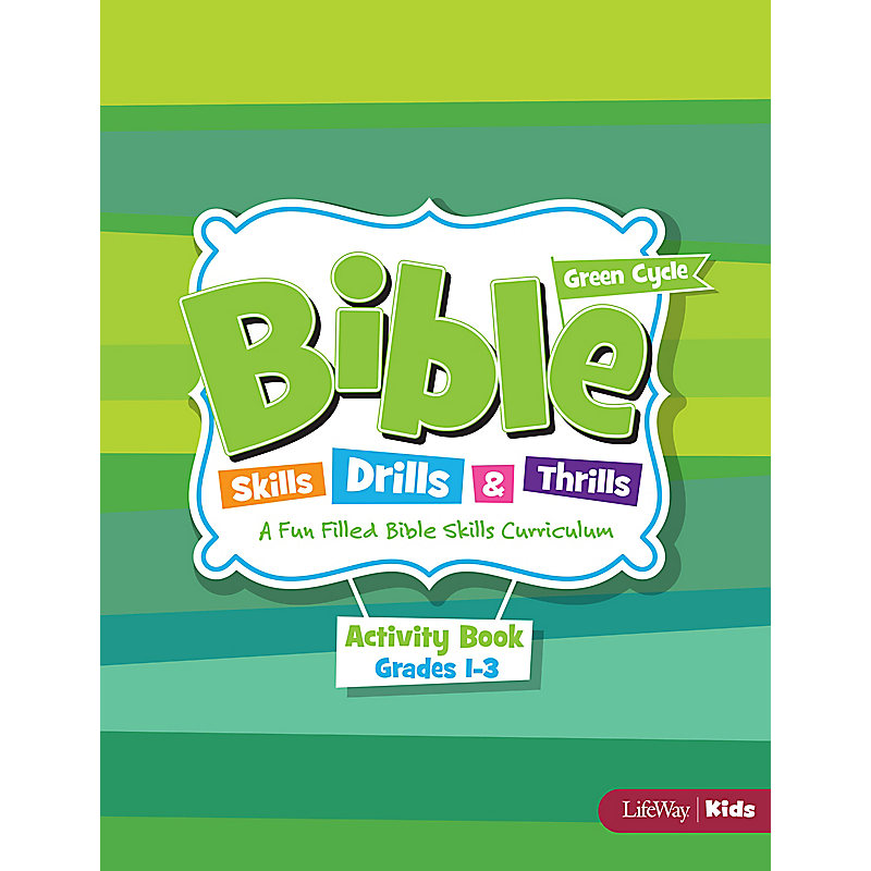 Bible Skills, Drills, & Thrills: Green Cycle - Grades 1-3 Activity Book