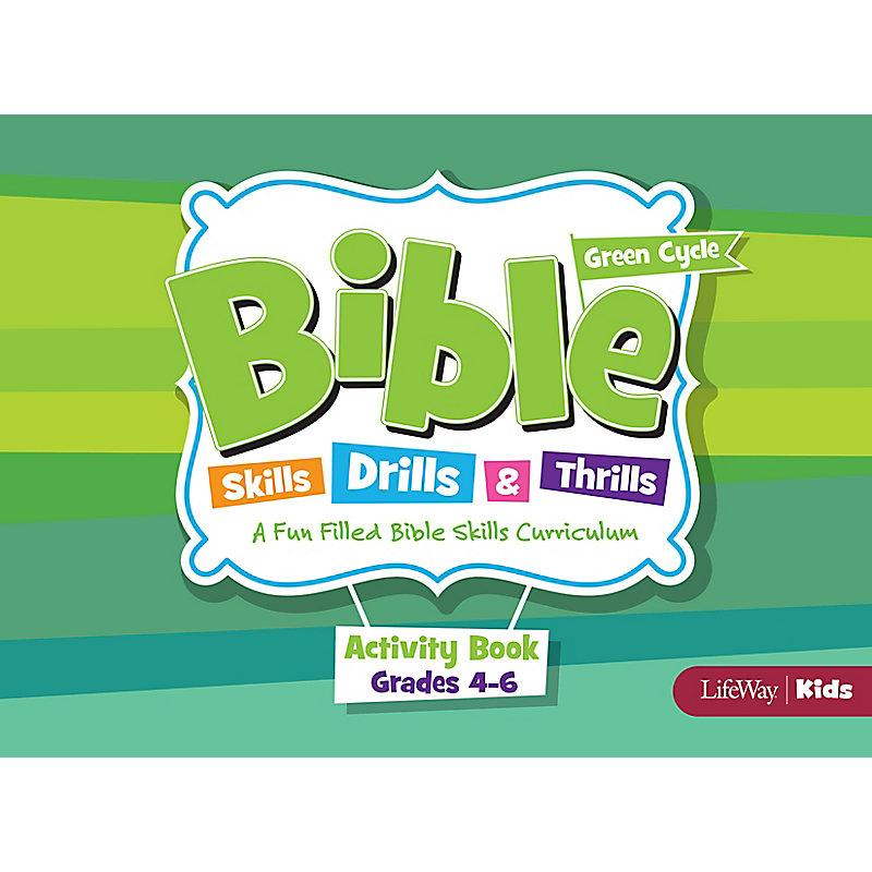 Bible Skills, Drills, & Thrills: Green Cycle - Grades 4-6 Activity Book