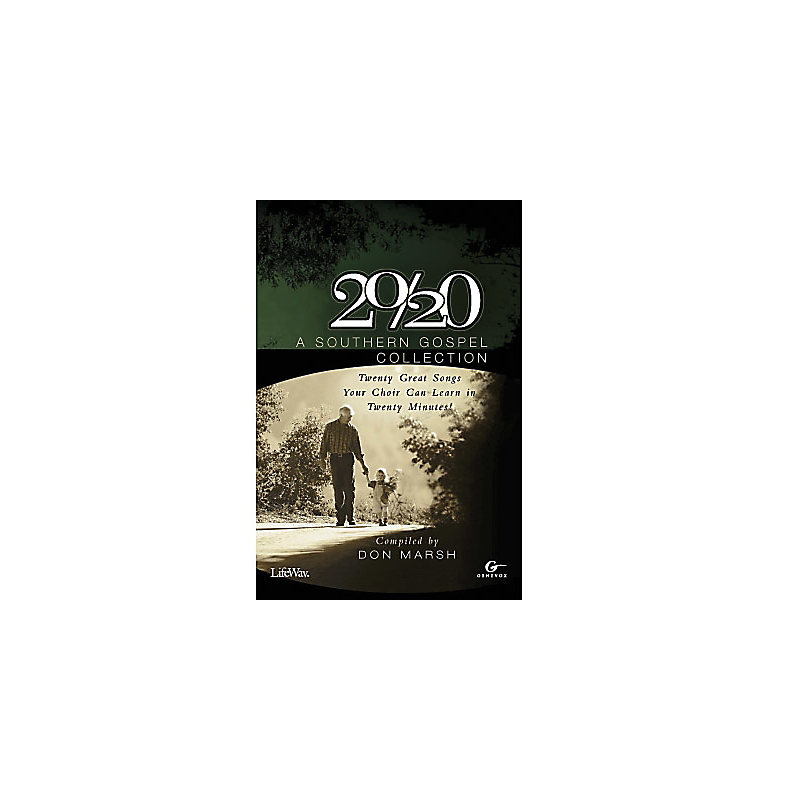 20/20: A Southern Gospel Collection - Choral Book (Min. 10)