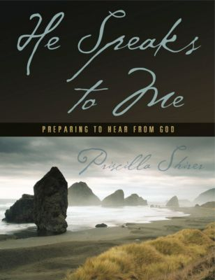 He Speaks to Me Bible Study by Priscilla Shirer