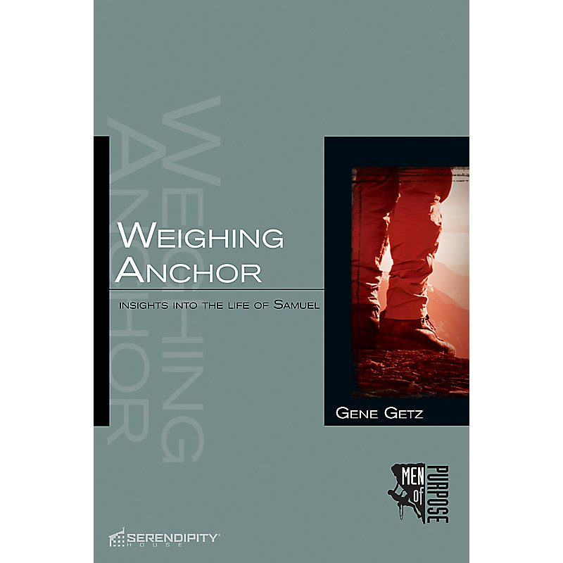 Weighing Anchor: Samuel (Men of Purpose Series)