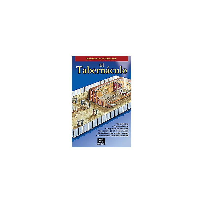El Tabernaculo (The Tabernacle)