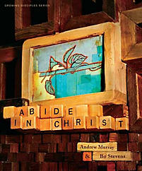 Growing Disciples: Abide in Christ