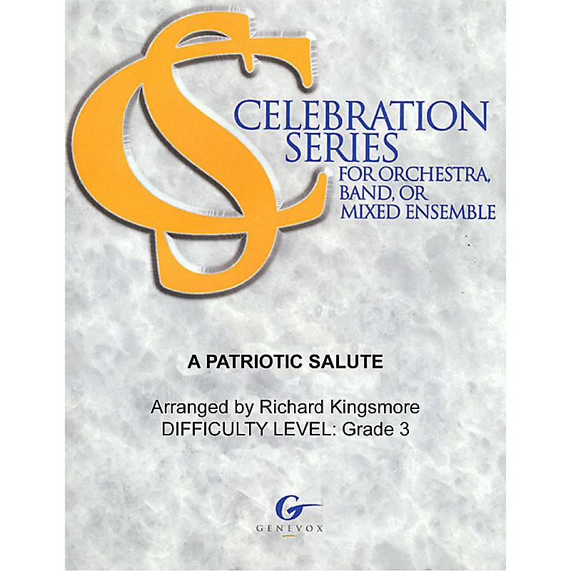 A Patriotic Salute - Celebration Series Orchestration