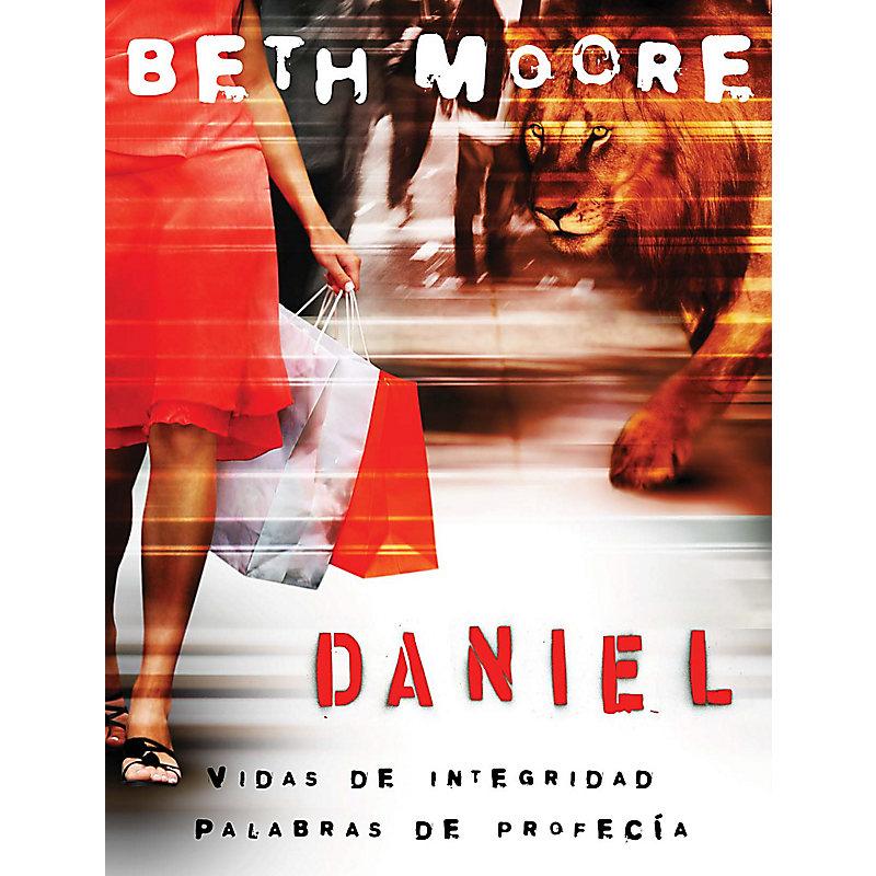 Daniel: Vidas de Integridad, Palabras de Profecía