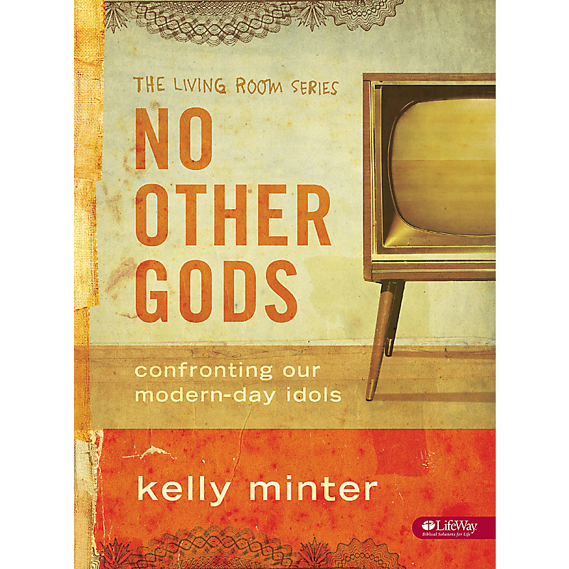 No Other Gods - Bible Study Book